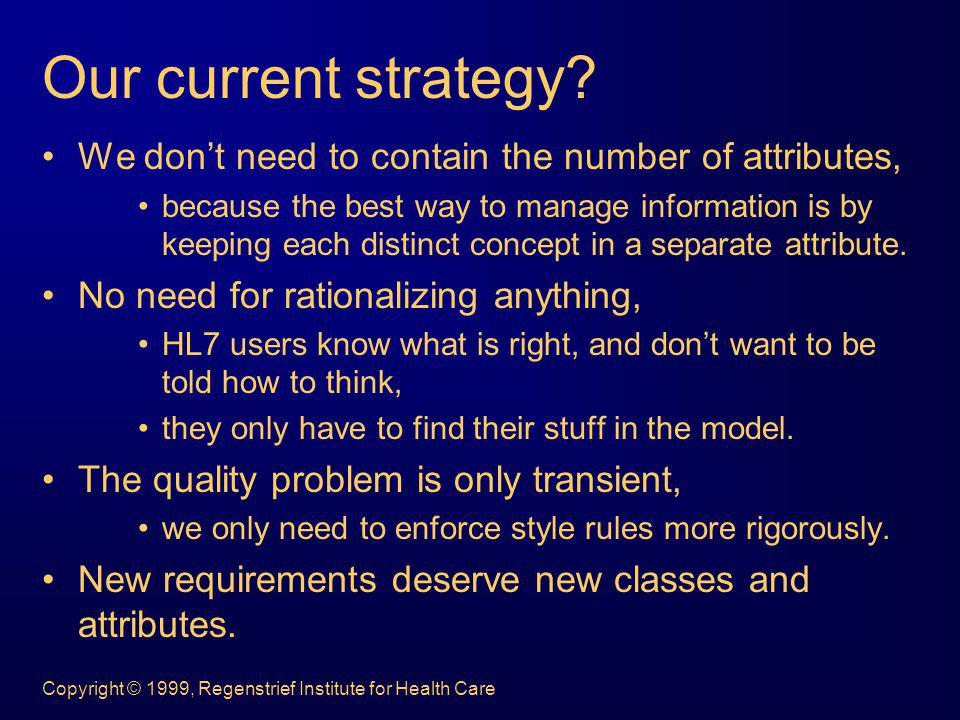 Our current strategy We don't need to contain the number of attributes,