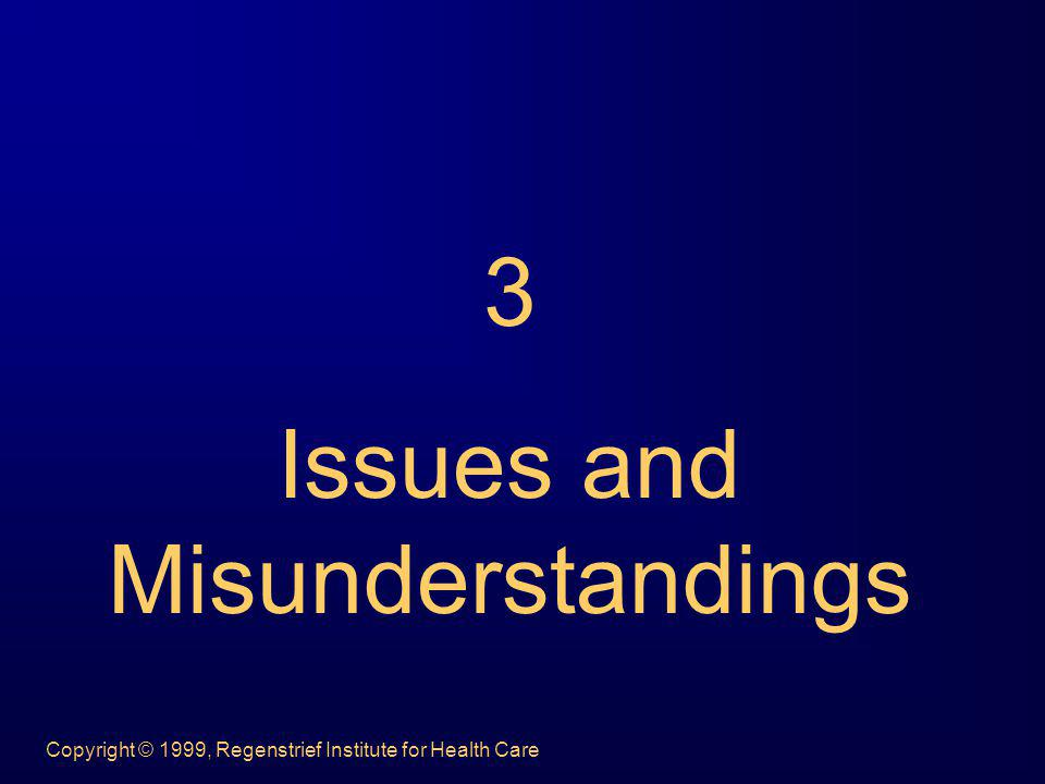 Issues and Misunderstandings