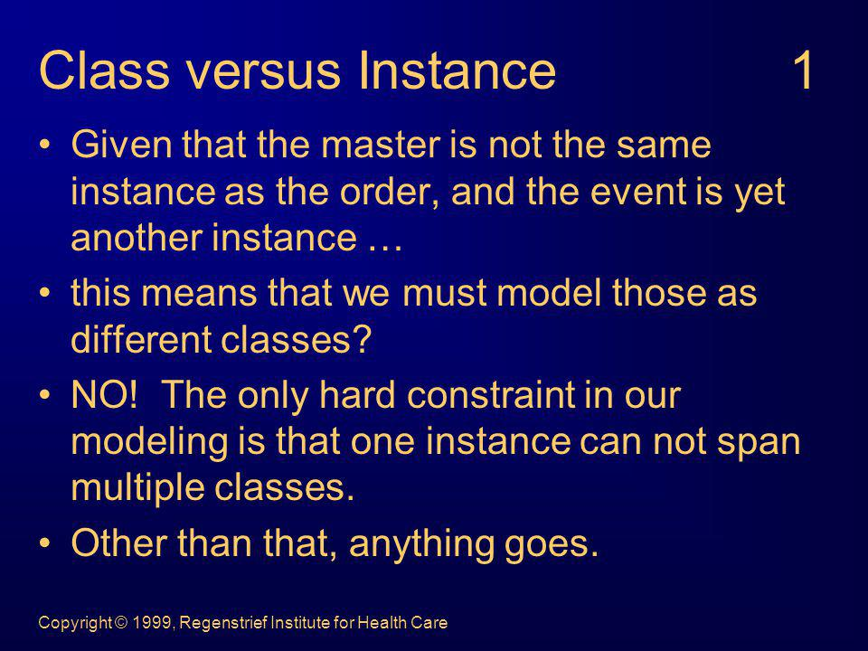 Class versus Instance 1 Given that the master is not the same instance as the order, and the event is yet another instance …