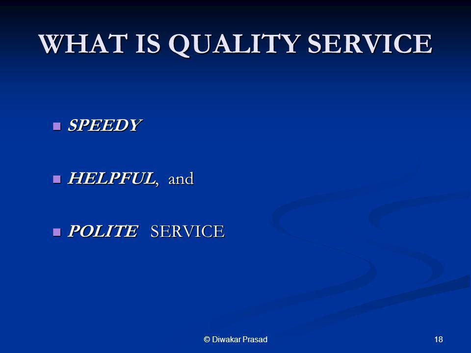 WHAT IS QUALITY SERVICE