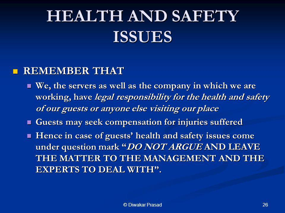 HEALTH AND SAFETY ISSUES