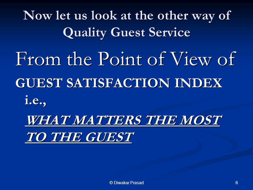 Now let us look at the other way of Quality Guest Service