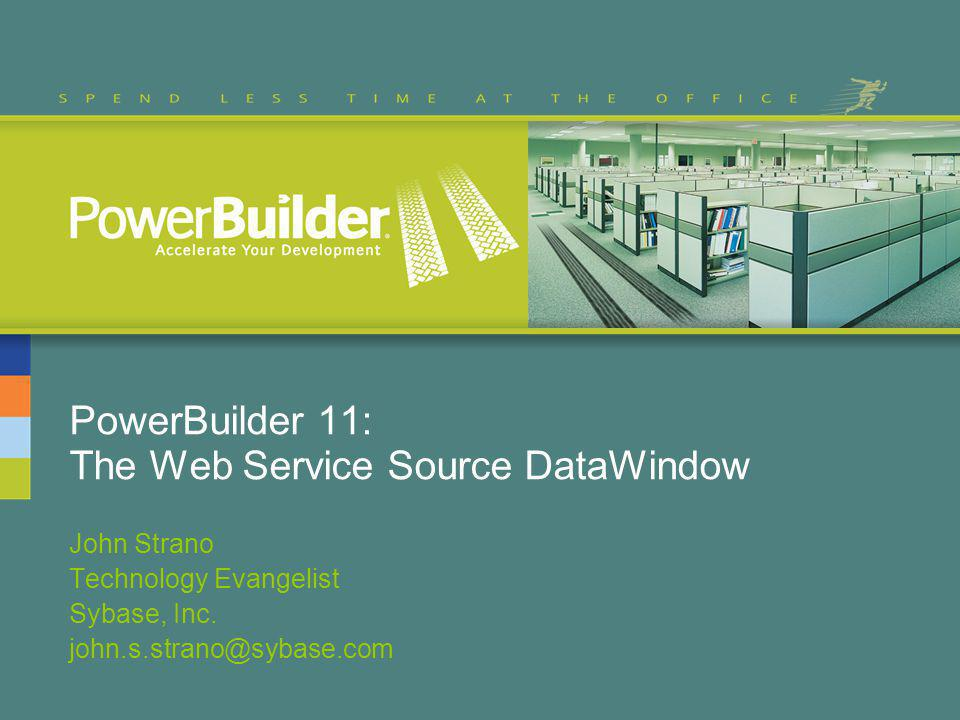 PowerBuilder 11: The Web Service Source DataWindow