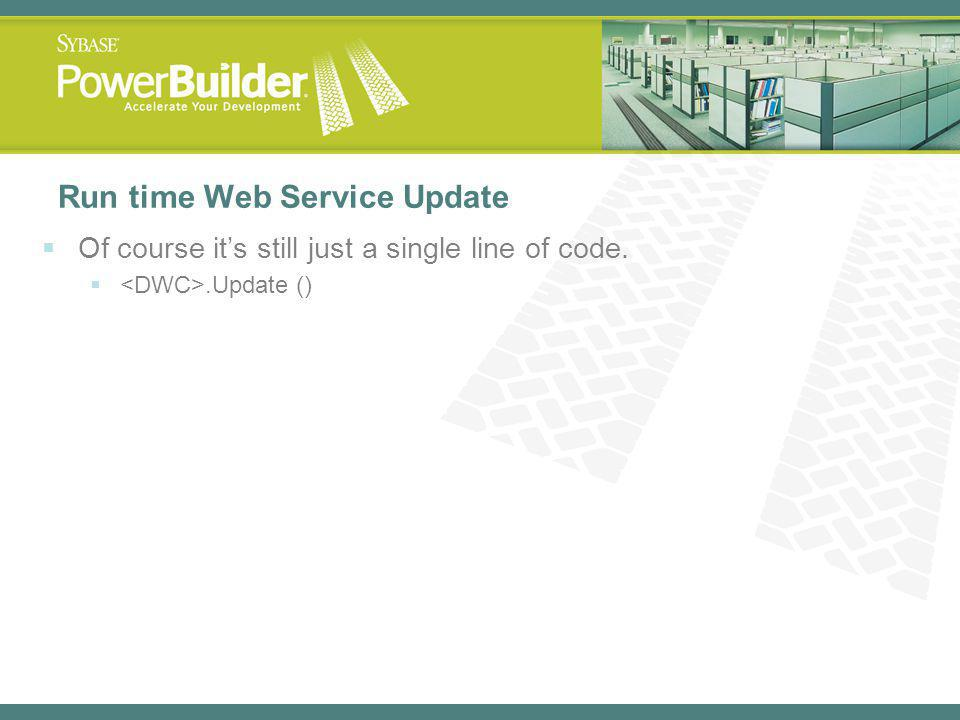 Run time Web Service Update