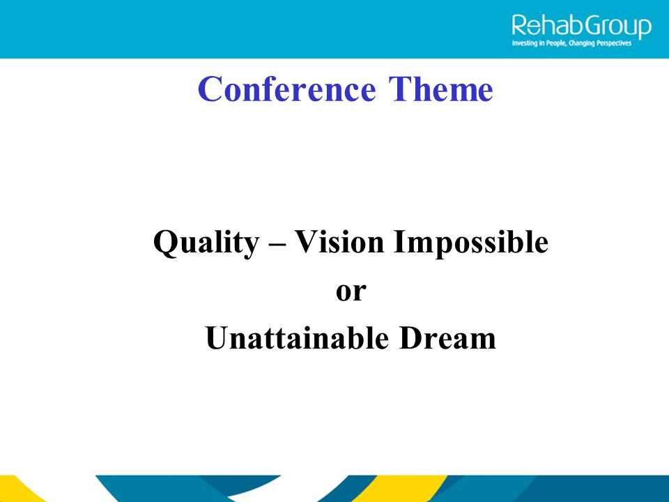 Quality – Vision Impossible