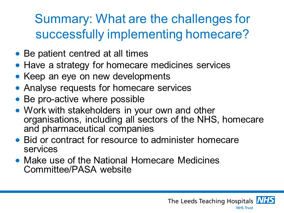 Summary: What are the challenges for successfully implementing homecare