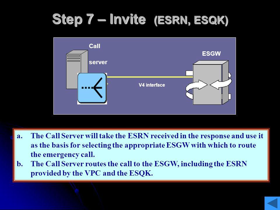Step 7 – Invite (ESRN, ESQK)