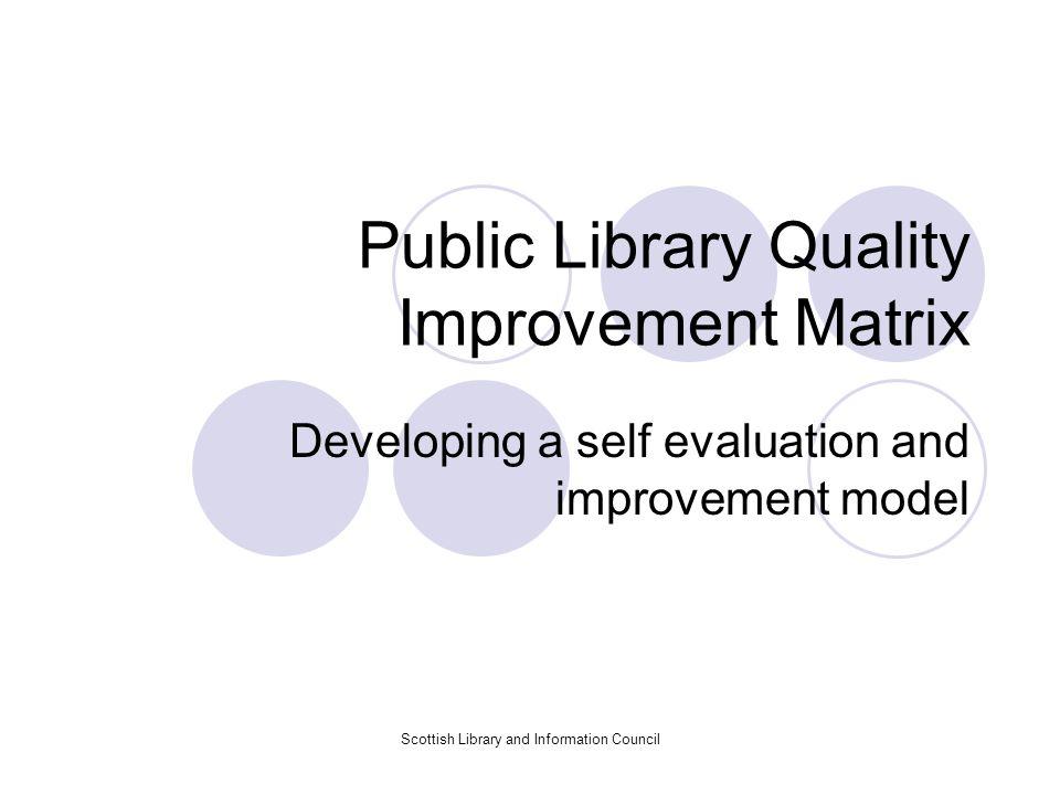 Public Library Quality Improvement Matrix