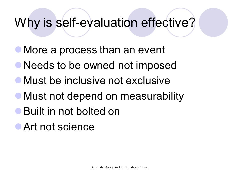 Why is self-evaluation effective