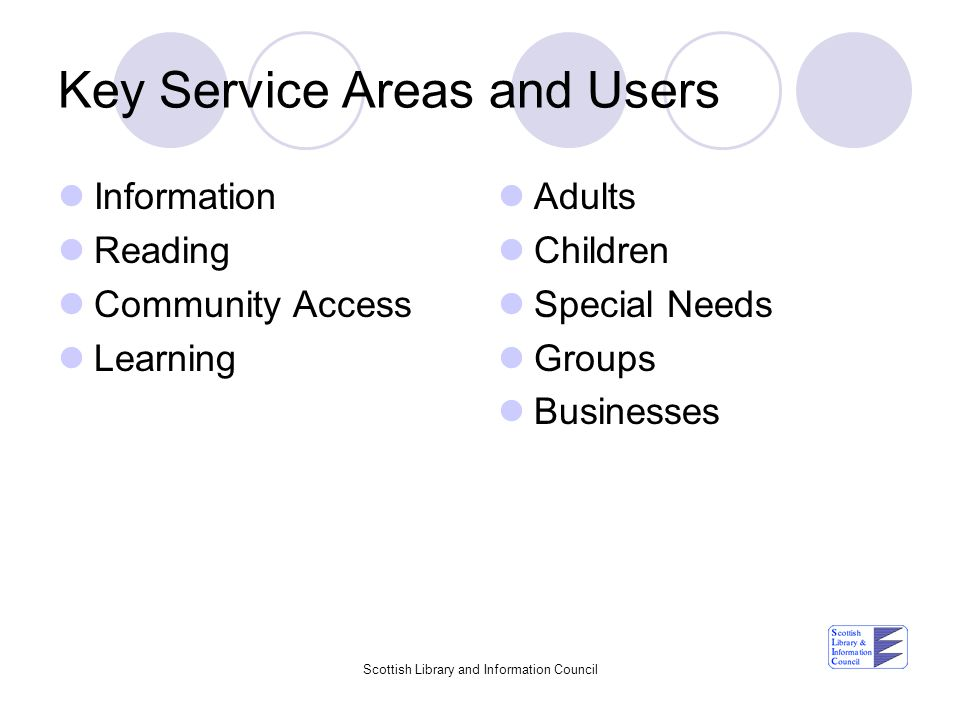 Key Service Areas and Users