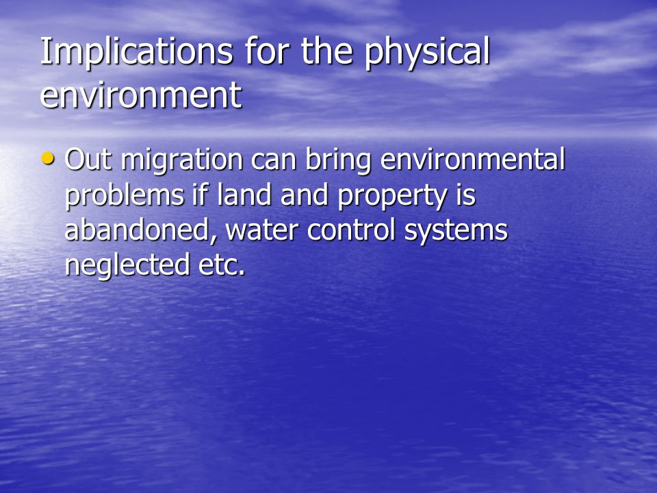 Implications for the physical environment