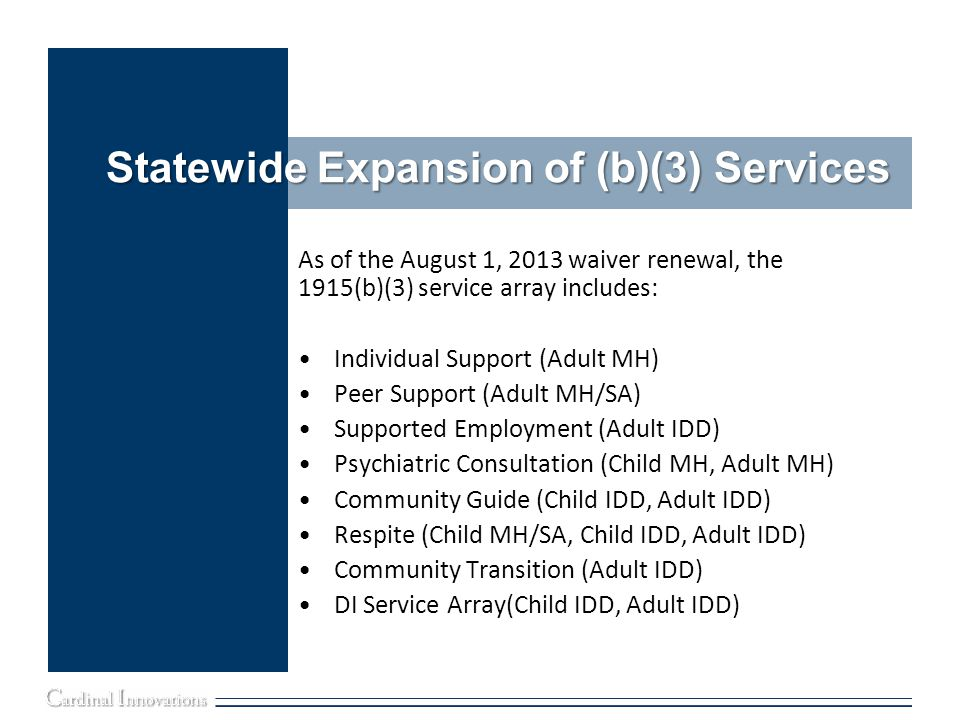 Statewide Expansion of (b)(3) Services