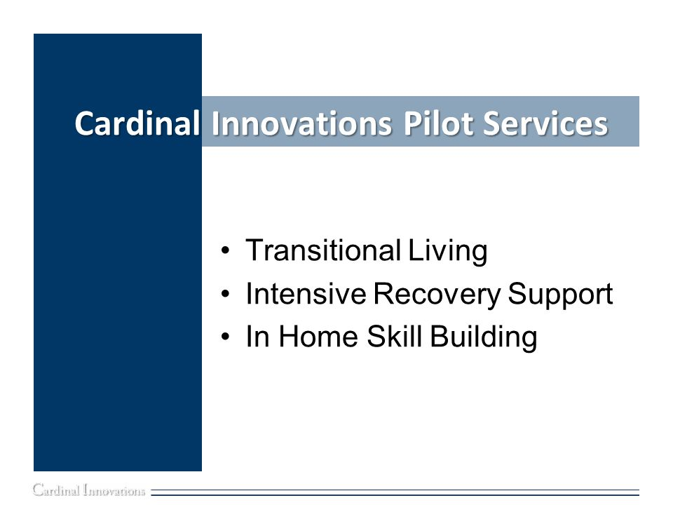 Cardinal Innovations Pilot Services