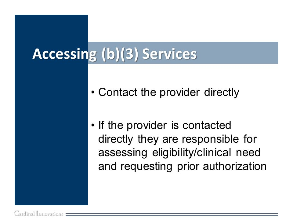Accessing (b)(3) Services