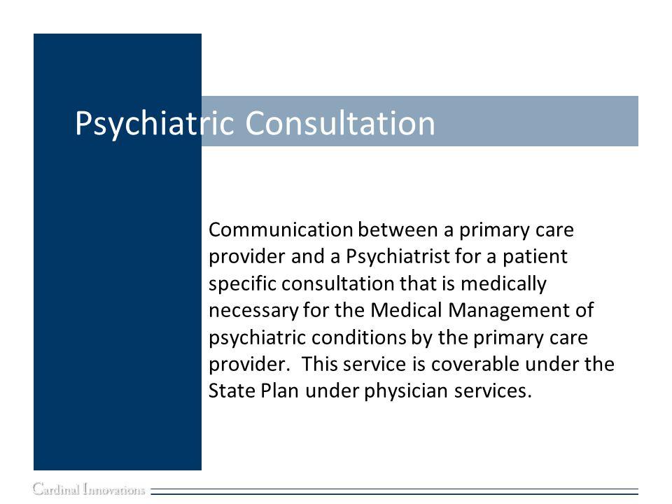 Psychiatric Consultation