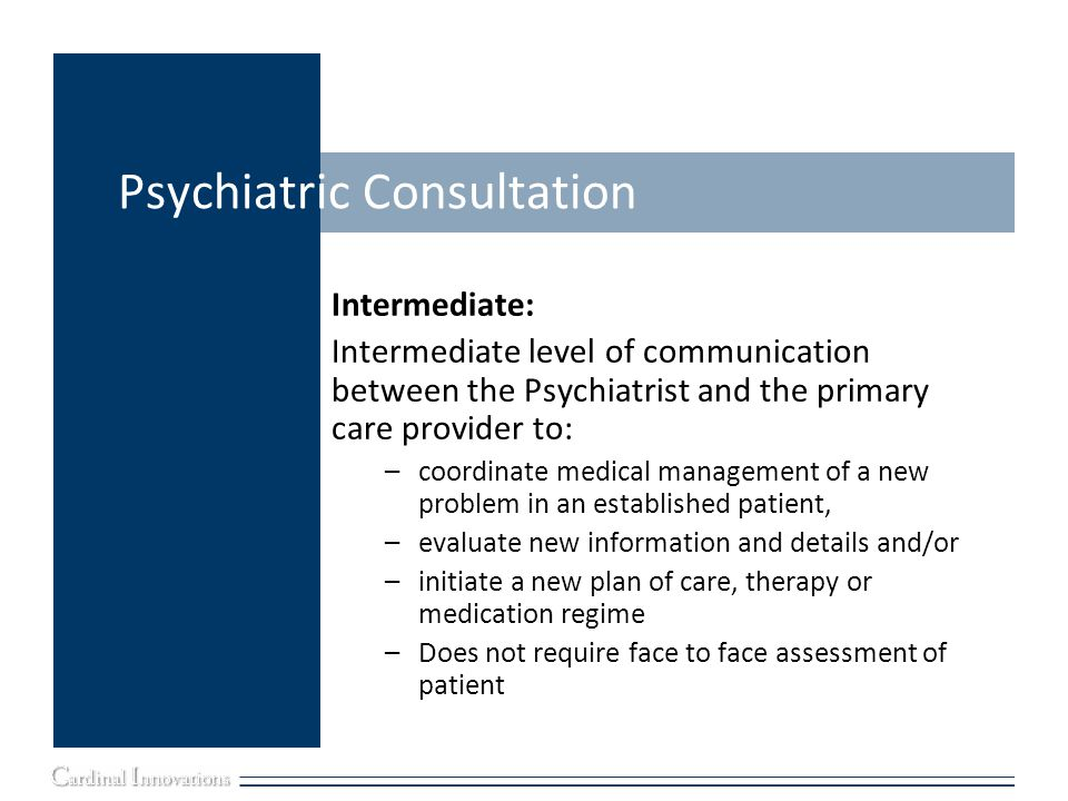 Psychiatric Consultation
