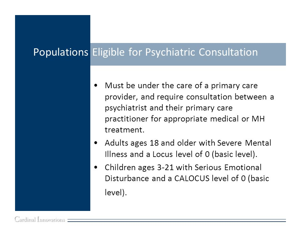 Populations Eligible for Psychiatric Consultation