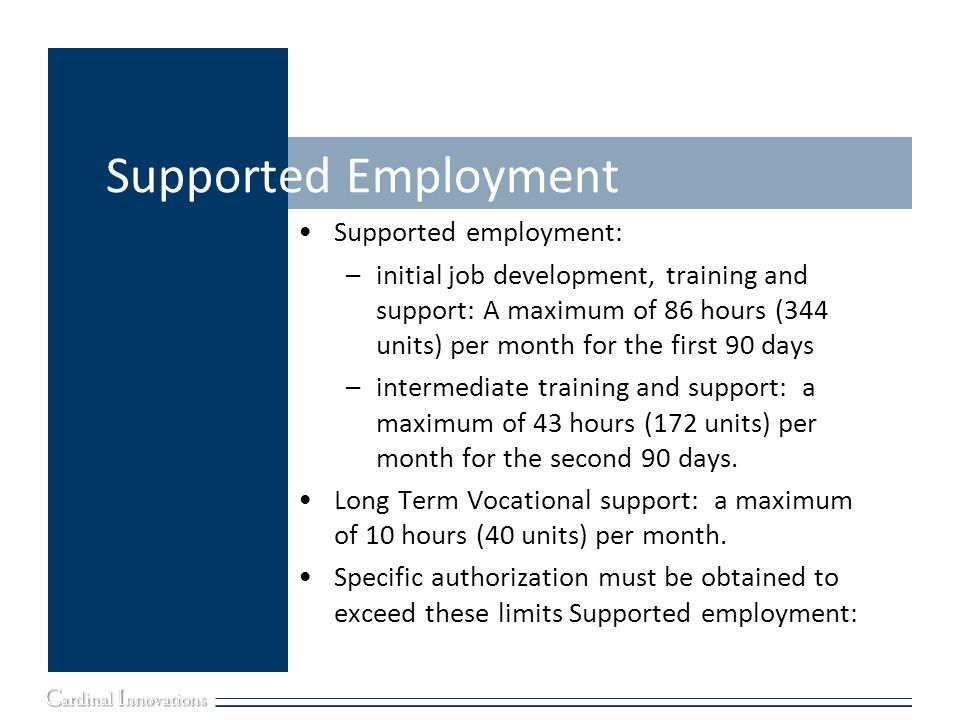 Supported Employment Supported employment: