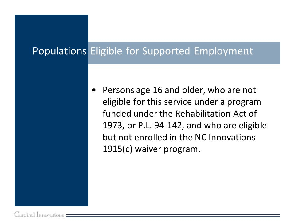 Populations Eligible for Supported Employment