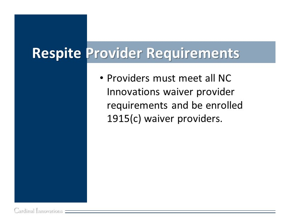 Respite Provider Requirements