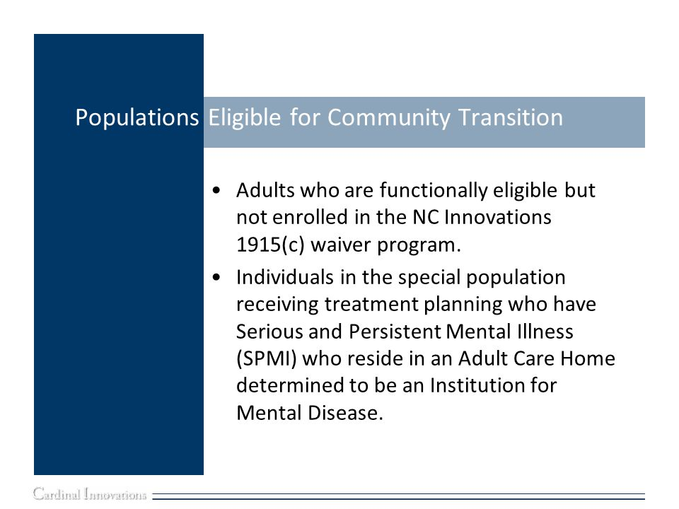 Populations Eligible for Community Transition