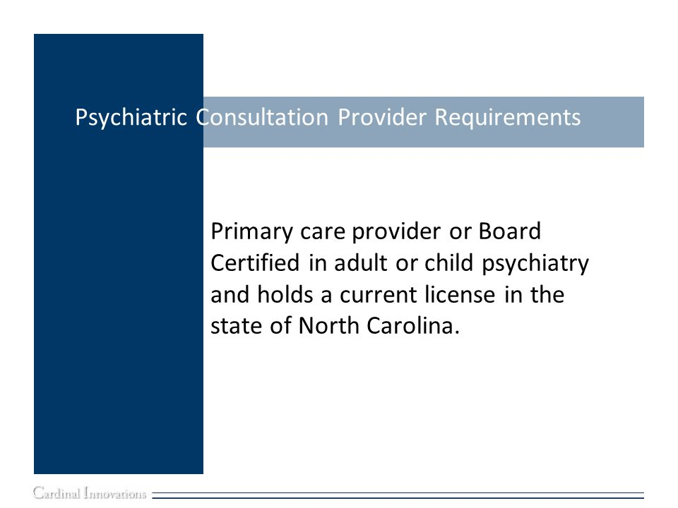 Psychiatric Consultation Provider Requirements