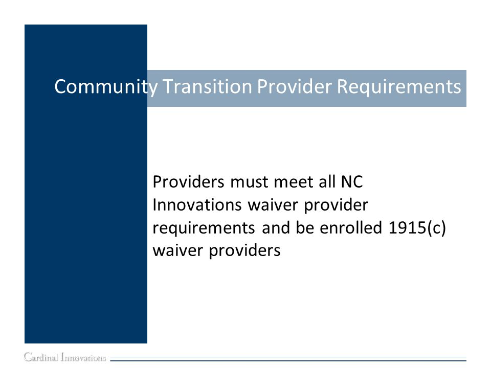 Community Transition Provider Requirements