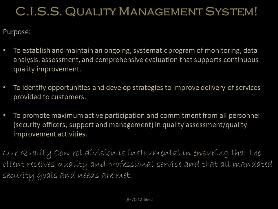 C.I.S.S. Quality Management System!