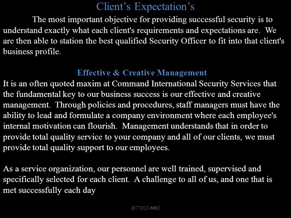 Client's Expectation's & Our Creative & Effective Team!