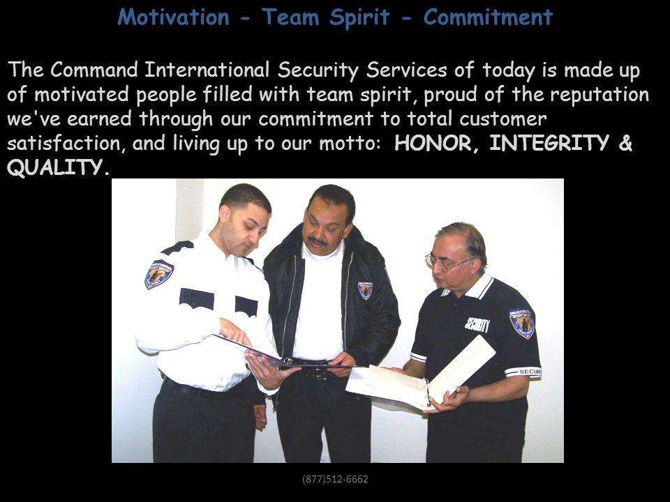 Motivation – Team Spirit - Commitment
