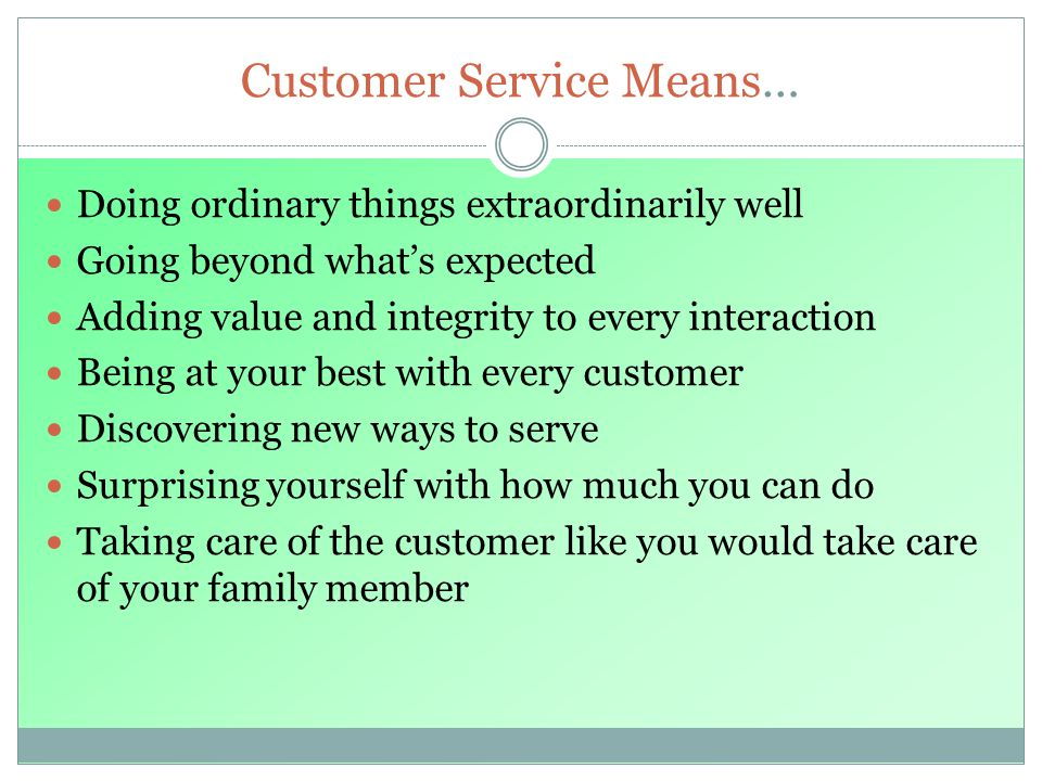 Customer Service Means…