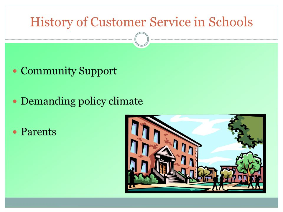 History of Customer Service in Schools