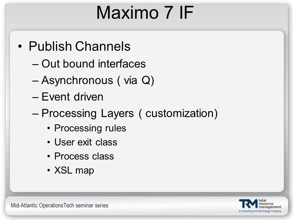 Maximo 7 IF Publish Channels Out bound interfaces