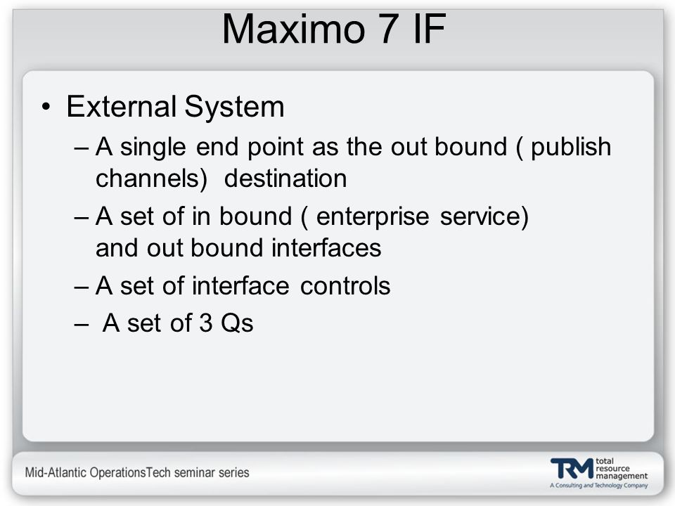 Maximo 7 IF External System