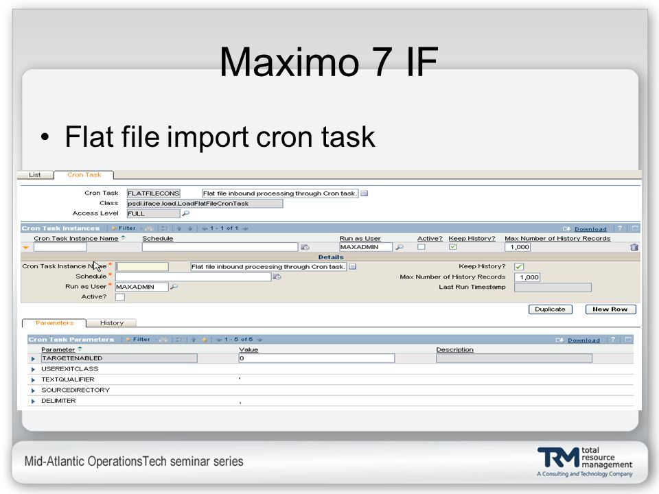 Maximo 7 IF Flat file import cron task