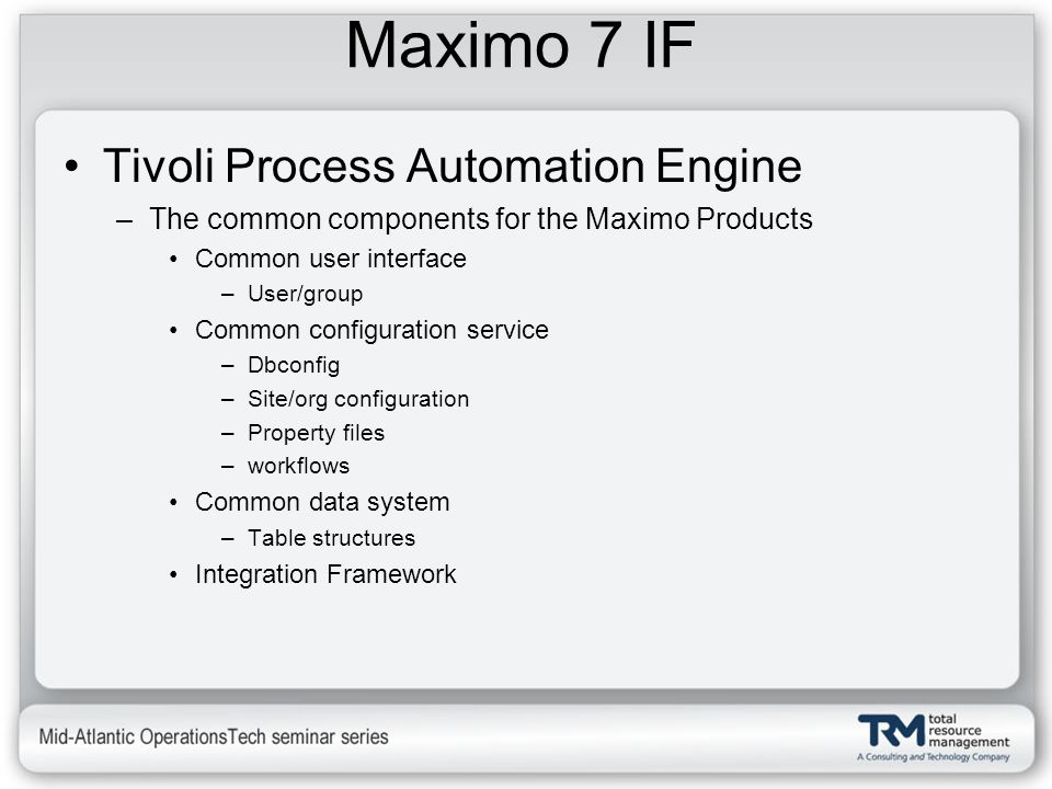 Maximo 7 IF Tivoli Process Automation Engine