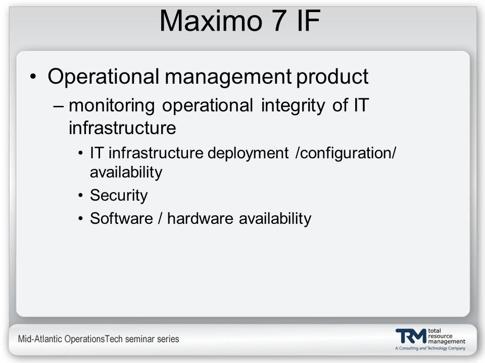 Maximo 7 IF Operational management product