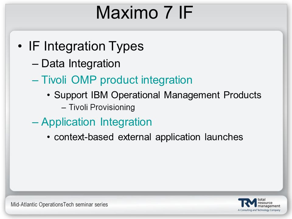 Maximo 7 IF IF Integration Types Data Integration