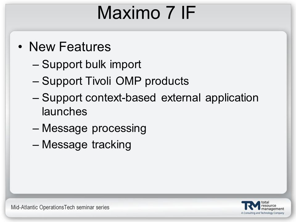 Maximo 7 IF New Features Support bulk import