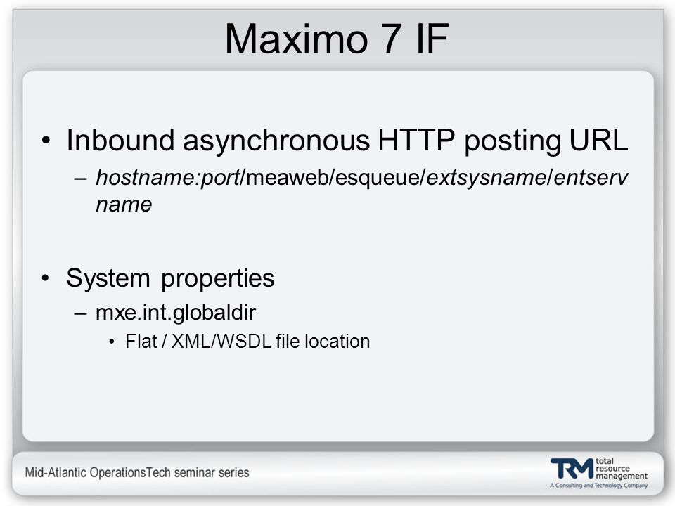 Maximo 7 IF Inbound asynchronous HTTP posting URL System properties