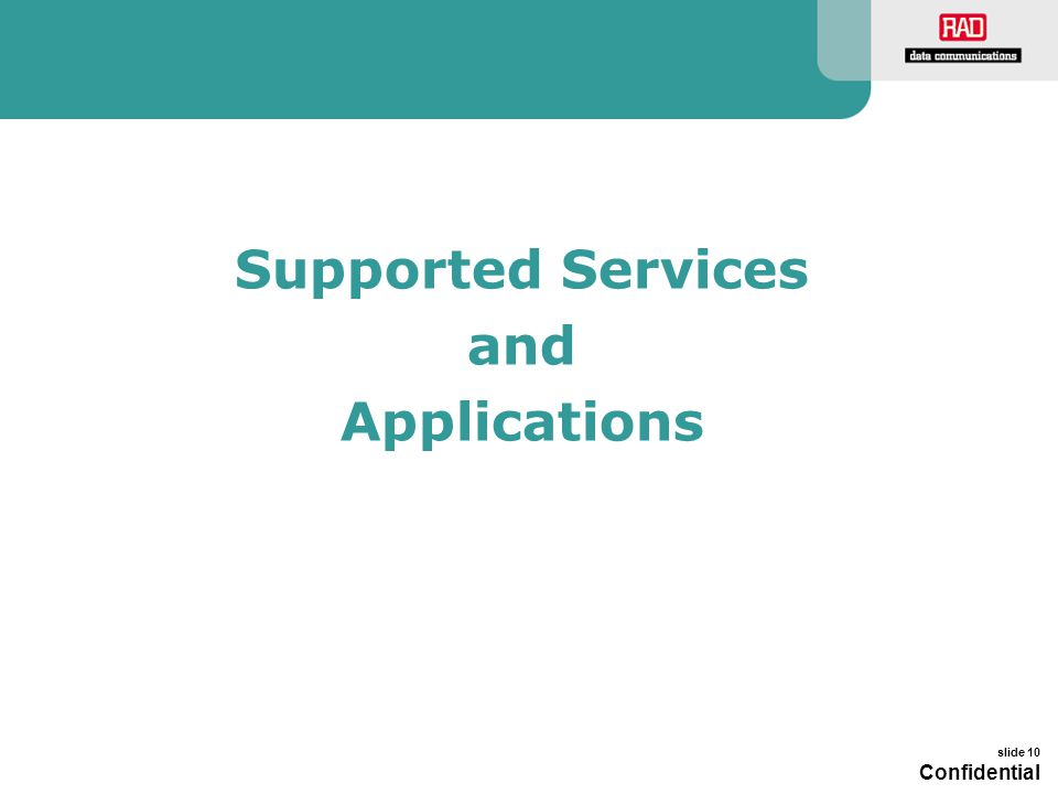 Supported Services and Applications
