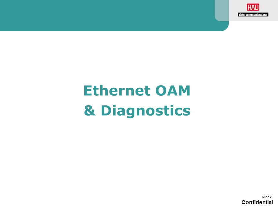 Ethernet OAM & Diagnostics