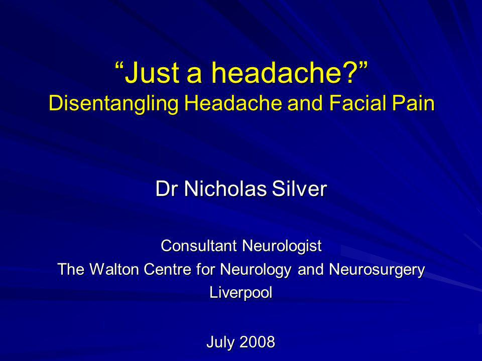 Just a headache Disentangling Headache and Facial Pain