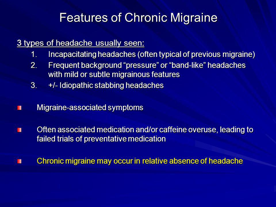 Features of Chronic Migraine