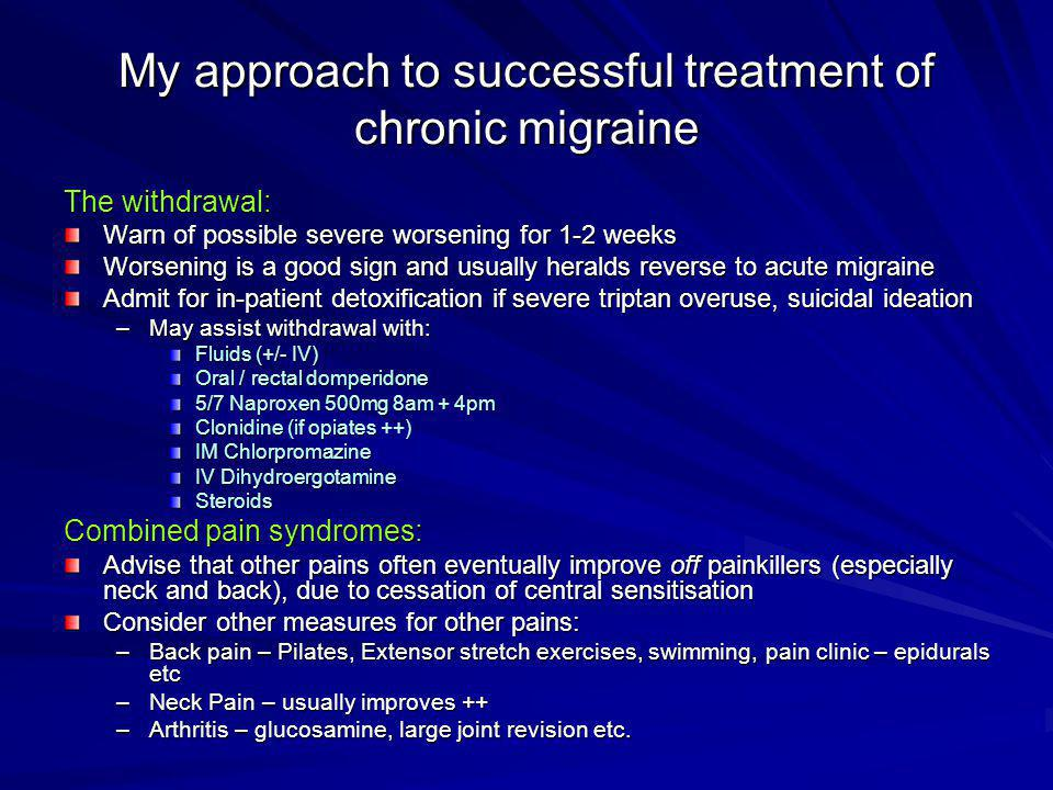 My approach to successful treatment of chronic migraine