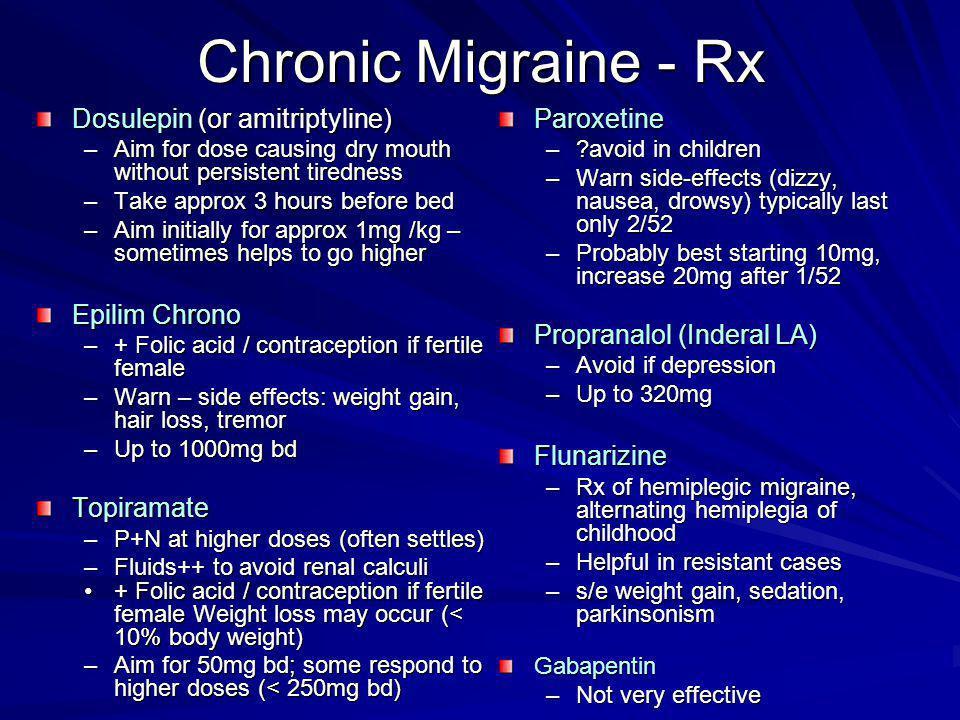 Chronic Migraine - Rx Dosulepin (or amitriptyline) Epilim Chrono