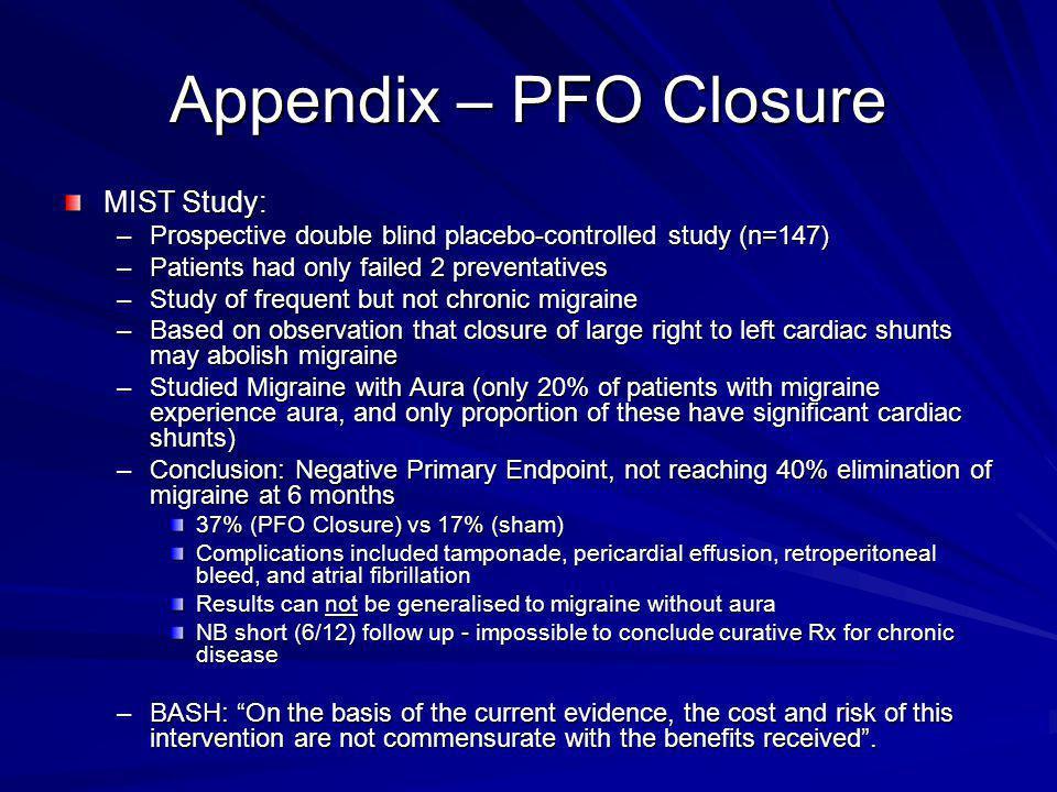 Appendix – PFO Closure MIST Study: