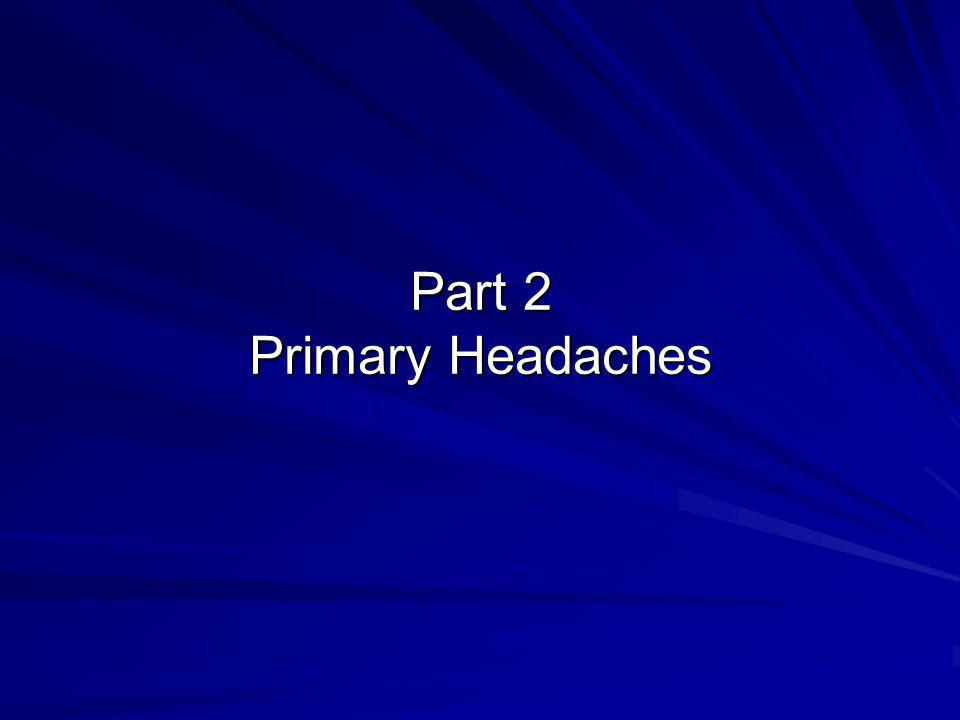 Part 2 Primary Headaches