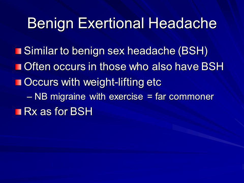 Benign Exertional Headache