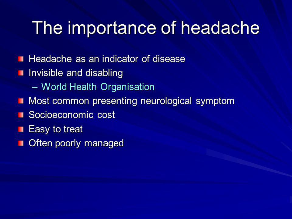 The importance of headache